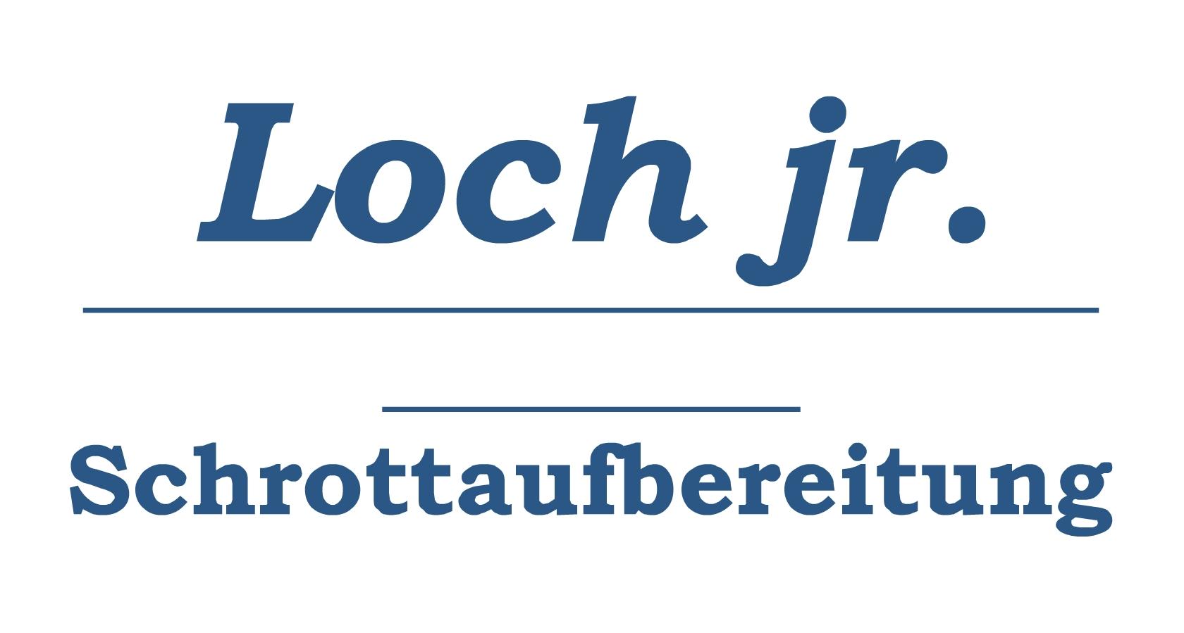 Schrottaufbereitung Loch jr.