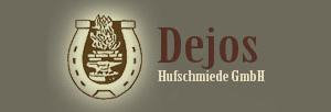 Dejos Hufschmiede GmbH