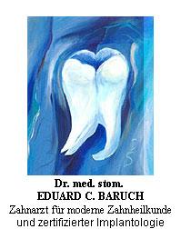 Dr. med. stom. (RO) Eduard C. Baruch