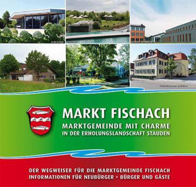 Markt Fischach - Informationsbroschüre